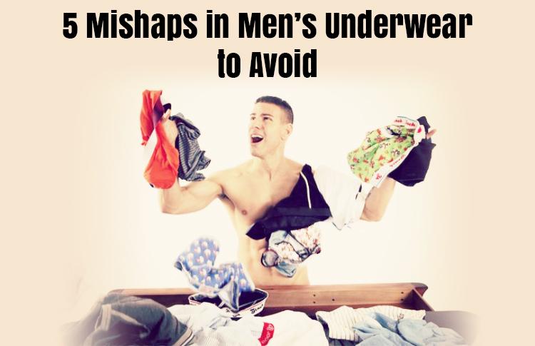 5-mishaps-in-mens-underwear-to-avoid-1